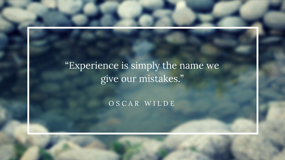 Experience is mistakes Quote