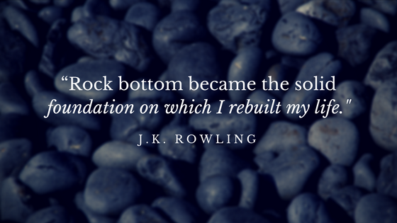 Rock Bottom JK Rowling Quote